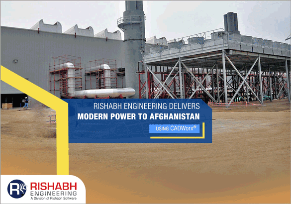 Rishabh-Engineering-Delivers-Modern-Power-to-Afghanistan-Using-CADWorx.png