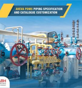 PDMS Piping Specification and Catalog Customization