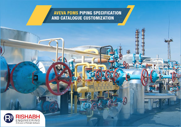 AVEVA-PDMS-Piping-Specification-and-Catalogue-Customization.jpg