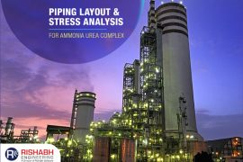 Stress Analysis & Piping Layout for Ammonia Urea Complex