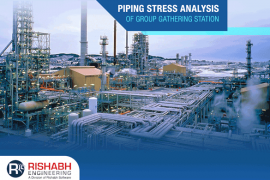 Piping Stress Analysis of Group Gathering Station
