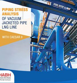Vacuum Jacketed LNG Pipeline Stress Analysis