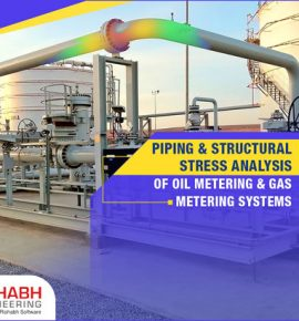Stress Analysis Of Oil Gas Metering Systems