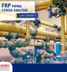 Piping Stress Analysis of FRP Using CAESAR II