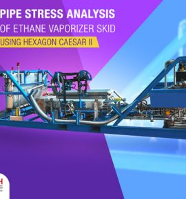 Ethane Vaporizer Skid Piping Stress Analysis