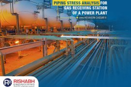 Piping Stress Analysis For Gas Receiving Station Of A Power Plant