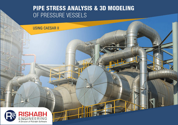 Pipe-Stress-Analysis-3D-Modeling-of-Pressure-Vessels-using-CAESAR-II.jpg