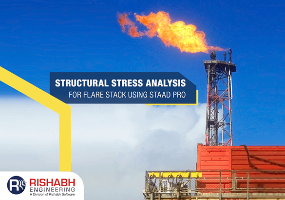 Structural-Stress-Analysis-For-Flare-Stack-Using-STAAD-Pro-1.png