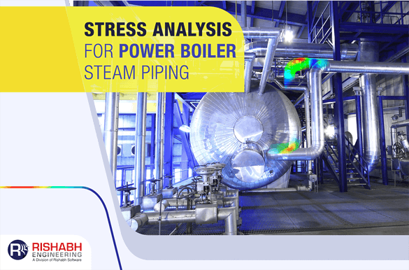 Stress-Analysis-For-Power-Boiler-Steam-Piping.png